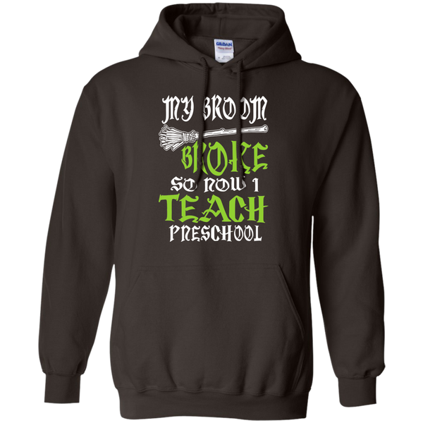 My Broom Broke So Now I Teach Preschool Pullover Hoodie 8 oz - TeachersLoungeShop - 4