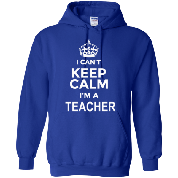 I can't Keep Calm i'm a Teacher T-shirt Hoodie - TeachersLoungeShop - 11