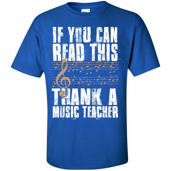 If you can read this Thank a Music Teacher T-Shirt - TeachersLoungeShop - 9