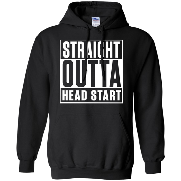 Straight Outta Head Start   Hoodie 8 oz - TeachersLoungeShop - 1