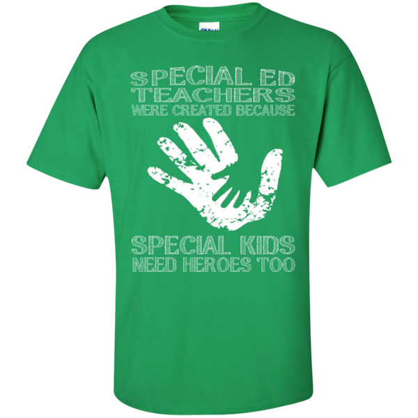 Special Ed Teachers are Created because Special Kids need Heroes T-shirt Hoodie - TeachersLoungeShop - 5