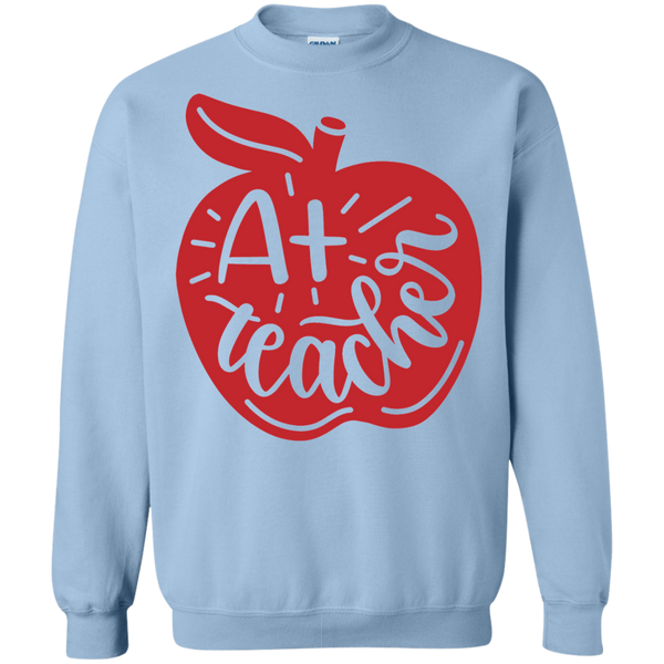 A+ Teacher  Sweatshirt