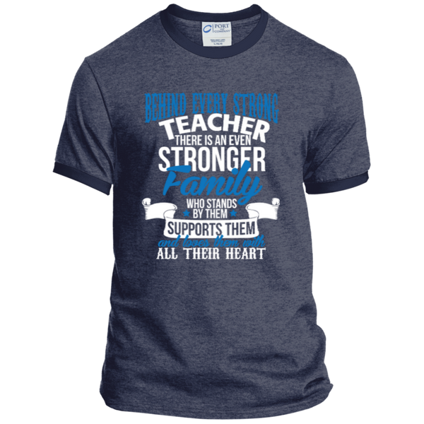 Behind Every Strong Teacher There Is An Even Stronger Family Ringer Tee - TeachersLoungeShop - 5