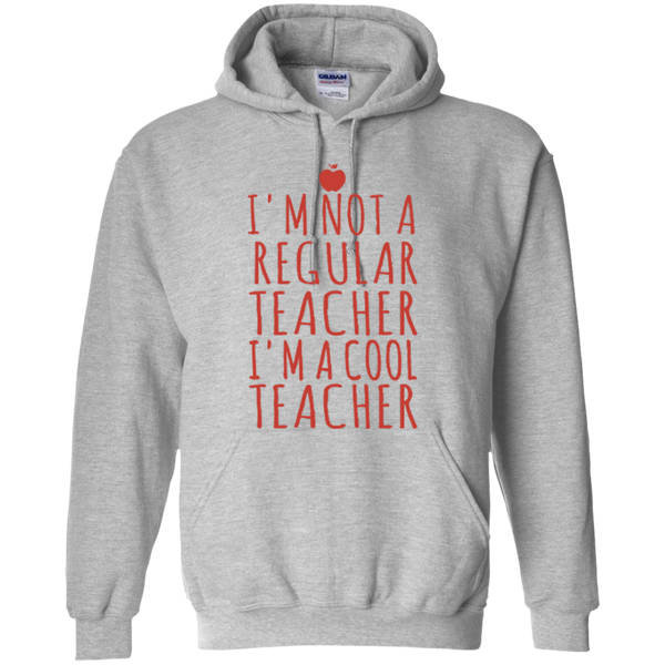 I'm not a Regular Teacher I'm a Cool Teacher T-shirt Hoodie - TeachersLoungeShop - 3