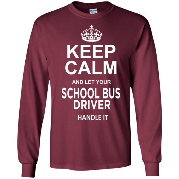 Keep Calm and let your School Bus Driver handle it LS Ultra Cotton Tshirt - TeachersLoungeShop - 8