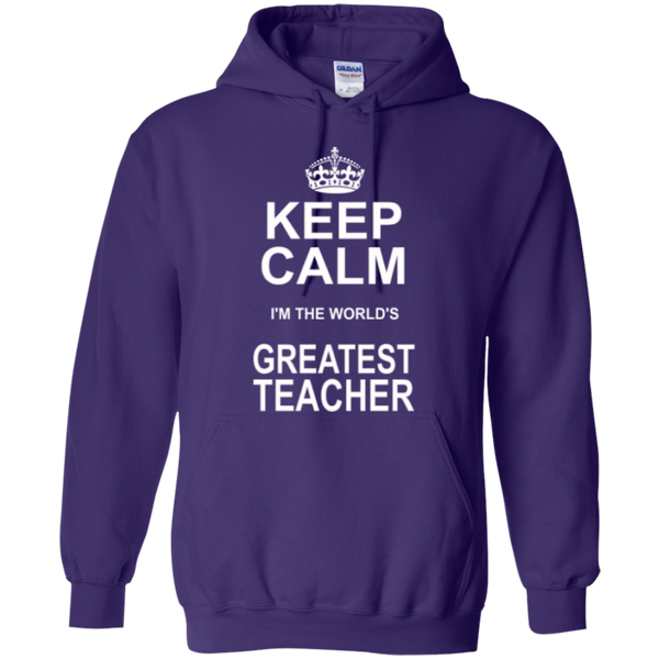 Keep Calm i'm the World's Greatest Teacher T-shirt Hoodie - TeachersLoungeShop - 10