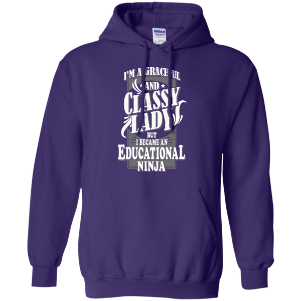 I'm a Graceful and Classy Lady but I became an Educational Ninja Pullover Hoodie 8 oz - TeachersLoungeShop - 10