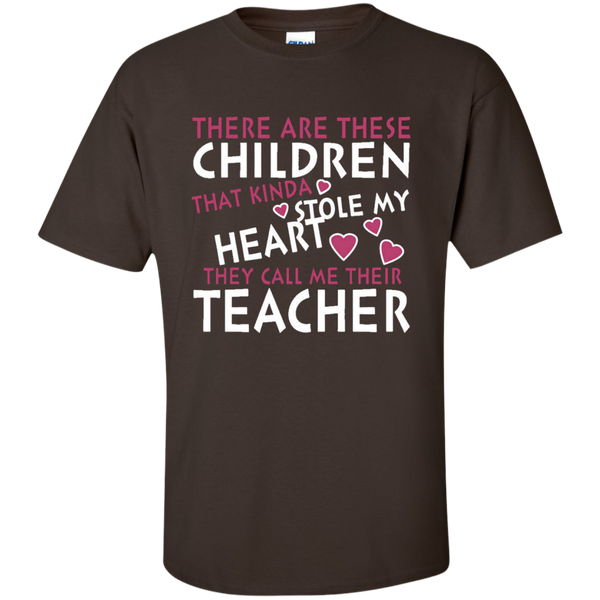 There are these Children that Kinda Stole My Heart They call Me Their Teacher Ultra Cotton T-Shirt - TeachersLoungeShop - 4