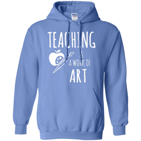 Teaching is a Work of Art Teacher T-shirt Hoodie - TeachersLoungeShop - 8