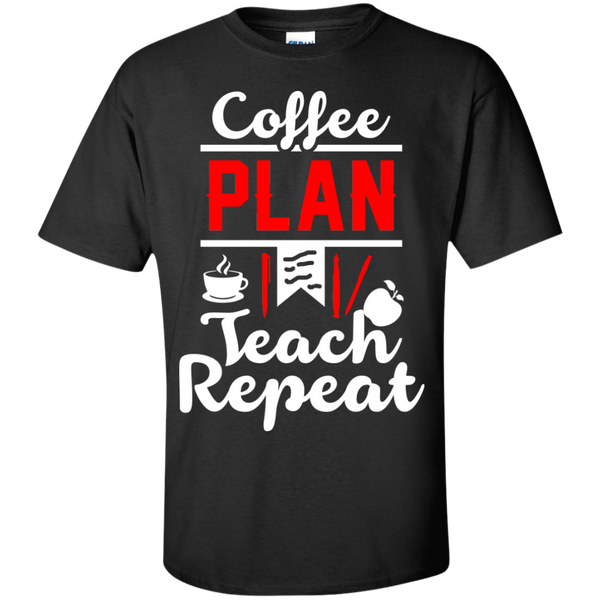 Coffee Plan Teach Repeat  T-Shirt - TeachersLoungeShop - 1