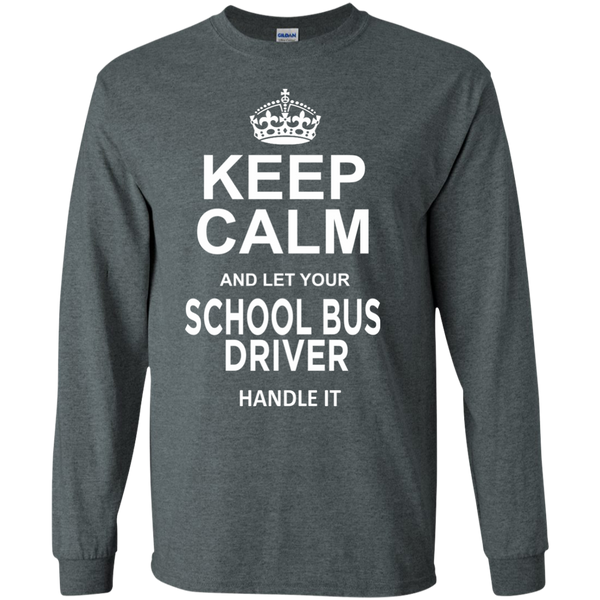 Keep Calm and let your School Bus Driver handle it LS Ultra Cotton Tshirt - TeachersLoungeShop - 7