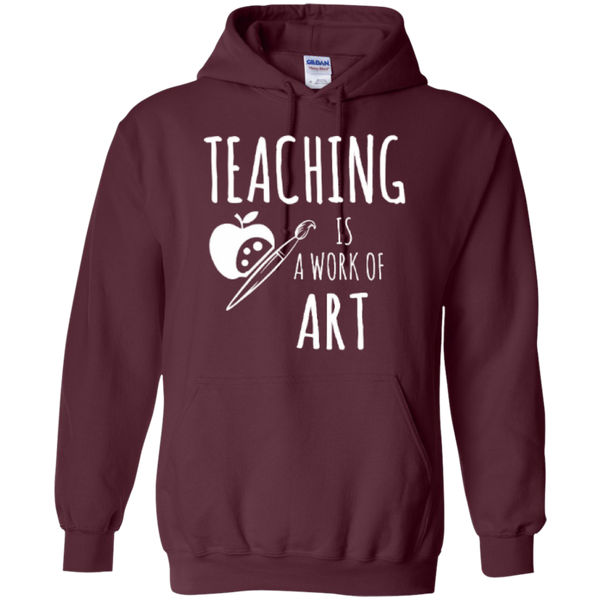 Teaching is a Work of Art Teacher T-shirt Hoodie - TeachersLoungeShop - 10