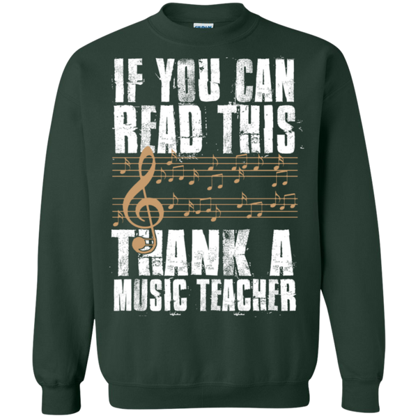 If you can read this Thank a Music Teacher Crewneck Pullover Sweatshirt  8 oz - TeachersLoungeShop - 5