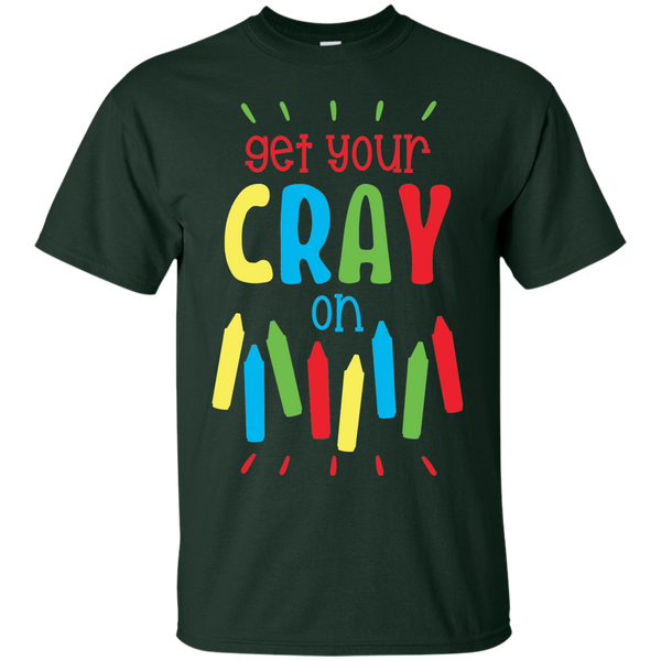 Get your Cray  On   T-Shirt