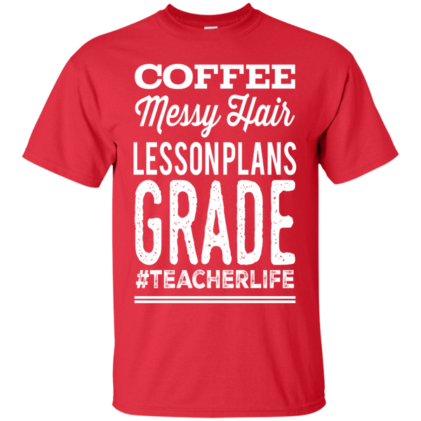 Coffee Messy Hair Lessonplans Grade #teacherlife  T-Shirt