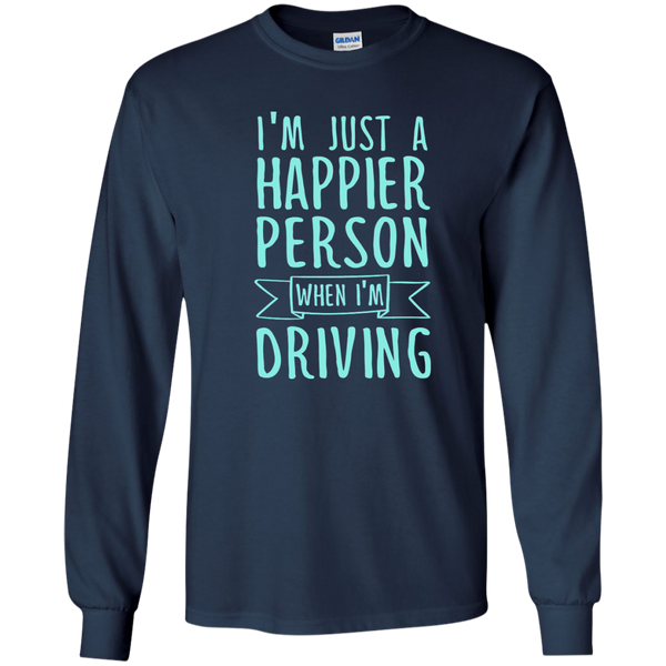 I'm Just a Happier Person When I'm Driving LS Ultra Cotton Tshirt - TeachersLoungeShop - 10
