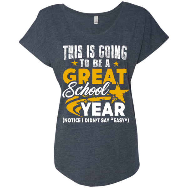 This is Going to be a Great School Year Next  Level Ladies Triblend Dolman Sleeve - TeachersLoungeShop - 5