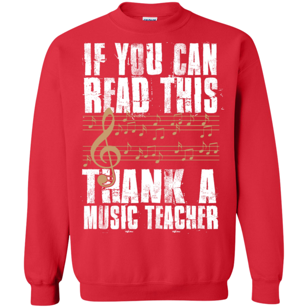 If you can read this Thank a Music Teacher Crewneck Pullover Sweatshirt  8 oz - TeachersLoungeShop - 4