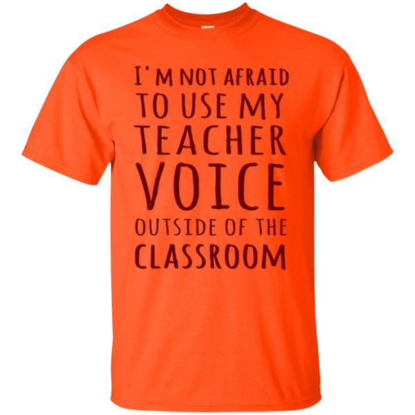 I'm not Afraid to use my Teacher Voice Outside of the Classroom T-shirt Hoodie - TeachersLoungeShop - 4