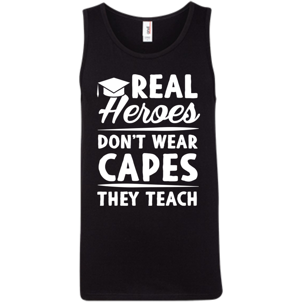 Real Heroes Dont wear capes They Teach  100% Ringspun Cotton Tank Top - TeachersLoungeShop - 1