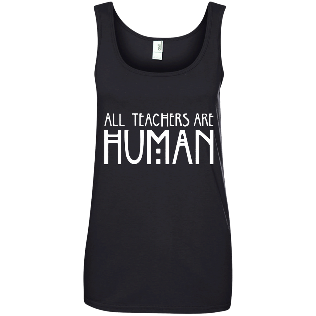 All Teachers Are Human Ladies' 100% Ringspun Cotton Tank Top - TeachersLoungeShop - 1