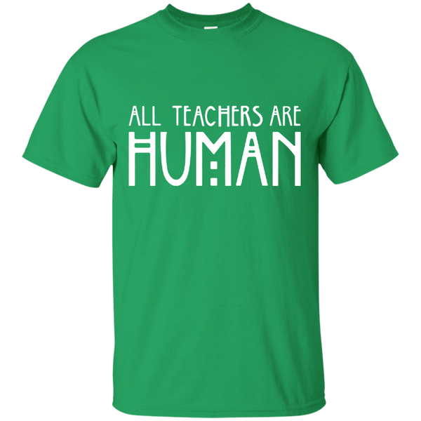All Teachers Are Human Cotton T-Shirt - TeachersLoungeShop - 2