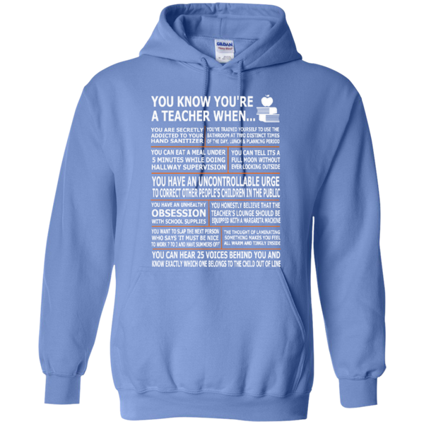 You Know You Are a Teacher When T-shirt Hoodies - TeachersLoungeShop - 7