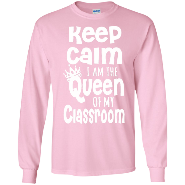 Keep Calm I am the Queen of My Classroom LS Cotton Tshirt - TeachersLoungeShop - 10