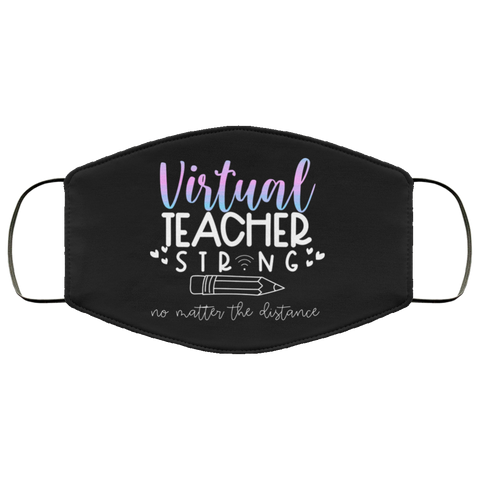 Virtual Teacher strong   Face Mask