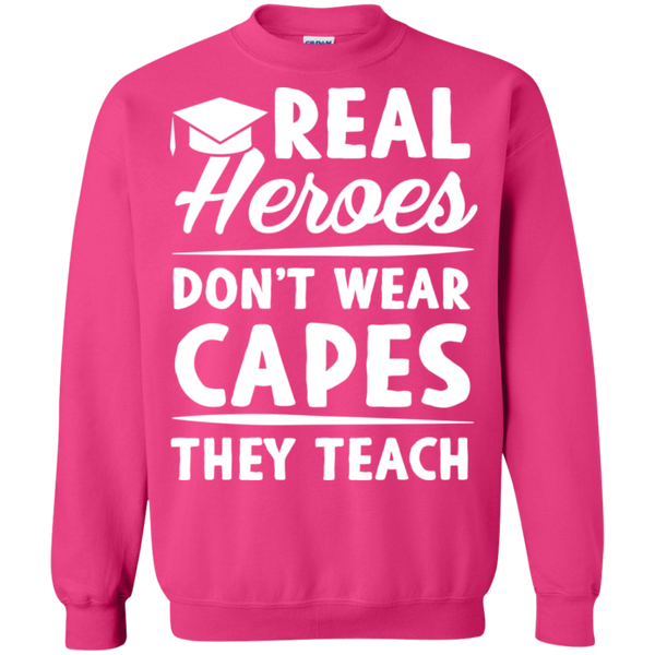Real Heroes Dont wear capes They Teach  Pullover Sweatshirt  8 oz - TeachersLoungeShop - 12
