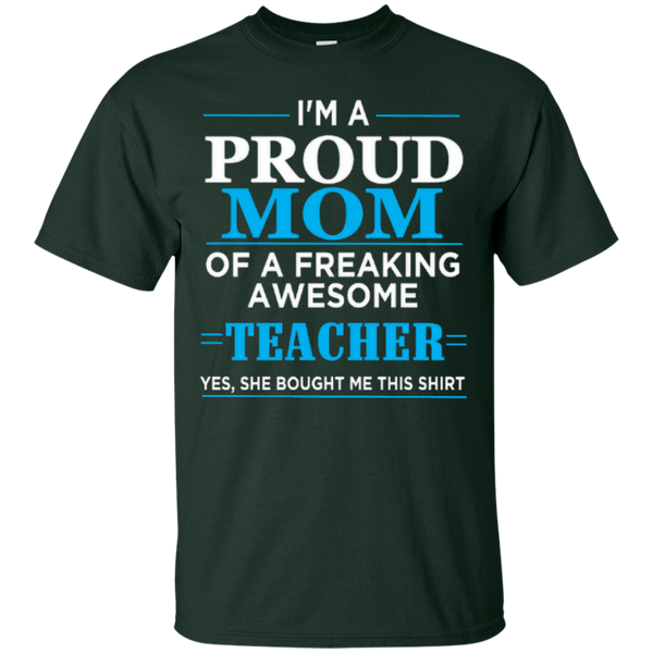 I'm a Proud Mom of a Freaking Awesome Teacher Cotton T-Shirt - TeachersLoungeShop - 4