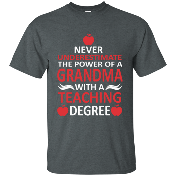Never Underestimate The Power Of A Grandma With A Teaching Degree Cotton T-Shirt - TeachersLoungeShop - 9