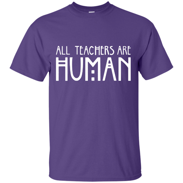 All Teachers Are Human Cotton T-Shirt - TeachersLoungeShop - 11