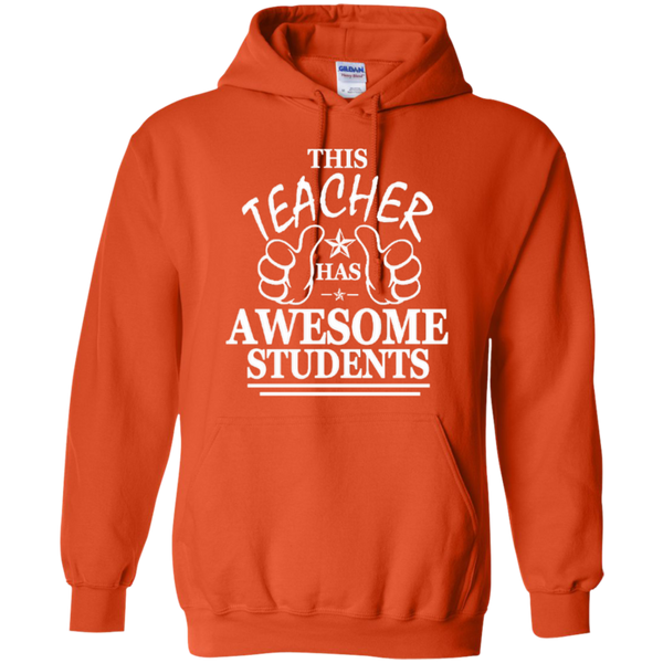This Teacher has Awesome Students T-shirt Hoodie - TeachersLoungeShop - 9