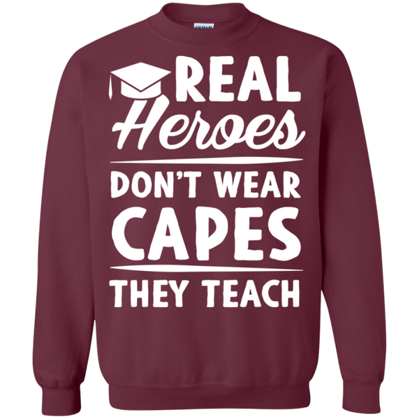 Real Heroes Dont wear capes They Teach  Pullover Sweatshirt  8 oz - TeachersLoungeShop - 2