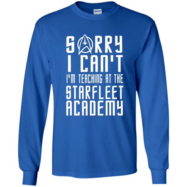 Sorry I Can't I'm Teaching at the Starfleet Academy LS Ultra Cotton Tshirt - TeachersLoungeShop - 8