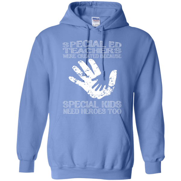 Special Ed Teachers are Created because Special Kids need Heroes T-shirt Hoodie - TeachersLoungeShop - 8