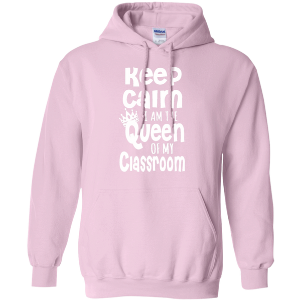 Keep Calm I am the Queen of My Classroom Pullover Hoodie 8 oz - TeachersLoungeShop - 9