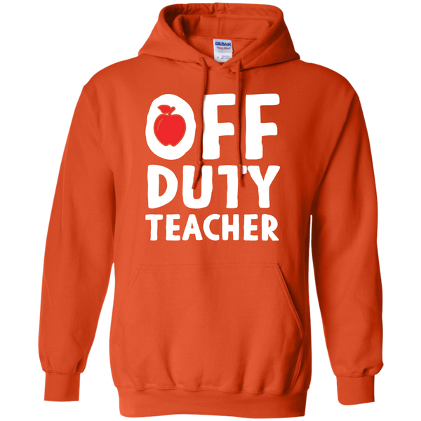 Off Duty Teacher Hoodie 8 oz - TeachersLoungeShop - 10