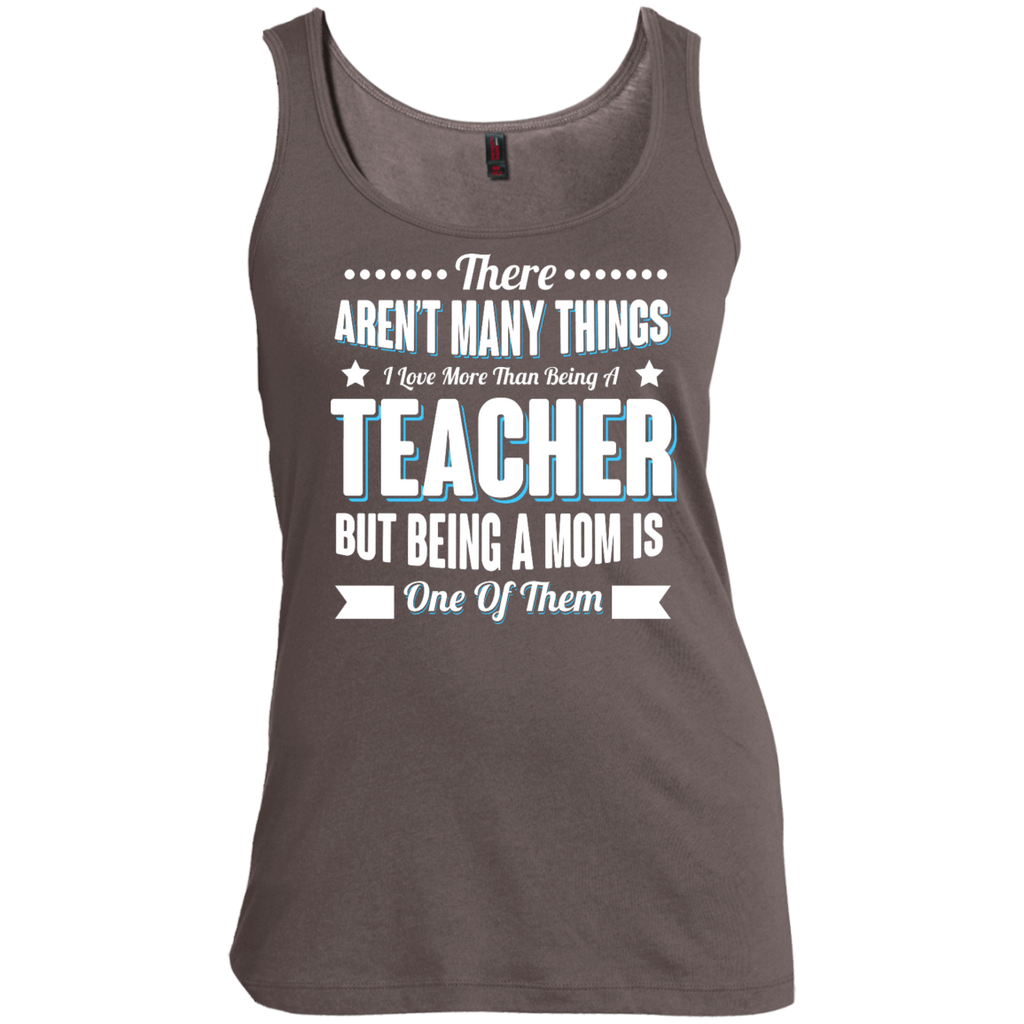 There aren't many things I Love more than being a Teacher but being a MOM is one of them  Scoop Neck Tank Top - TeachersLoungeShop - 1