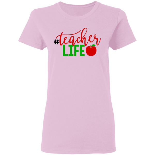 Teacher life Ladies' T-shirt