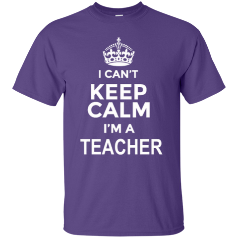 I can't Keep Calm i'm a Teacher T-shirt Hoodie - TeachersLoungeShop - 1