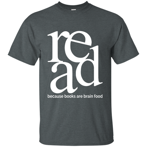 Read Because Books Are Brain Food Cotton T-Shirt - TeachersLoungeShop - 9