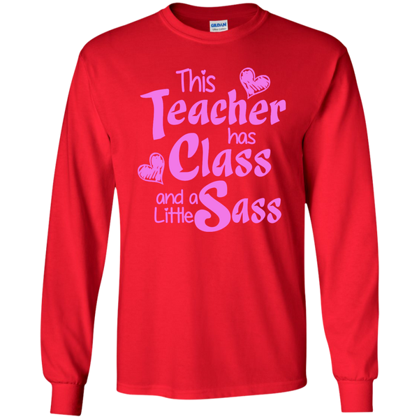 This Teacher has Class and a Little Sass LS Ultra Cotton Tshirt - TeachersLoungeShop - 8