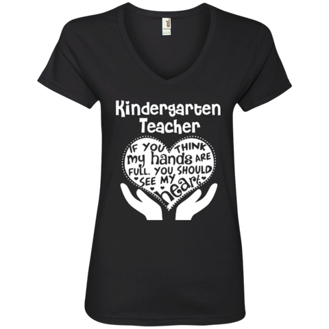Kindergarten Teacher If You Think My Hands Are Full You Should See My Heart Ladies' V-Neck Tee - TeachersLoungeShop - 1
