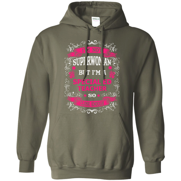 Not Superwoman But I'm a Special ED Teacher  Hoodie - TeachersLoungeShop - 9