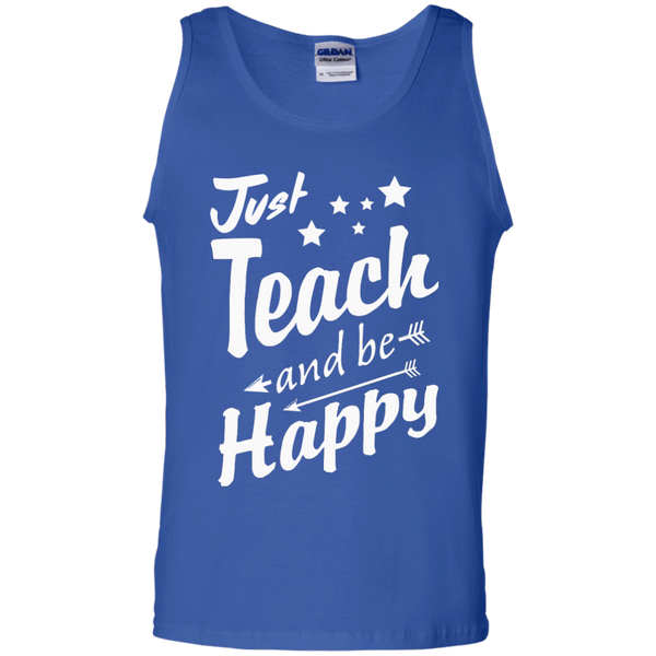 Just Teach and Be Happy  Cotton Tank Top - TeachersLoungeShop - 4