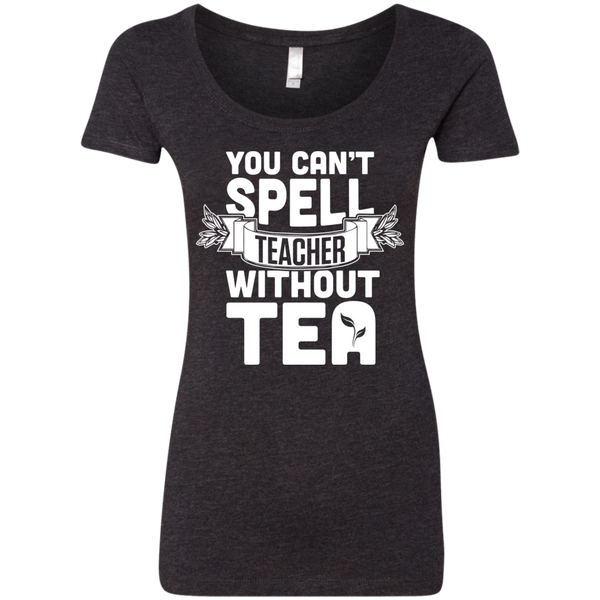 You Can't Spell Teacher without Tea  Level Ladies Triblend Scoop - TeachersLoungeShop - 3