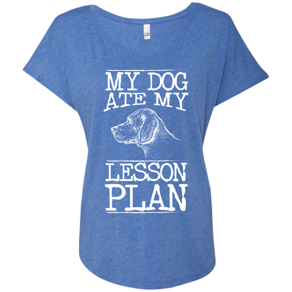 My Dog Ate my Lesson Plan  Next Level Ladies Triblend Dolman Sleeve - TeachersLoungeShop - 8