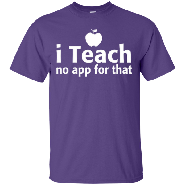 I Teach No App For That Teacher T-shirt Hoodie - TeachersLoungeShop - 3